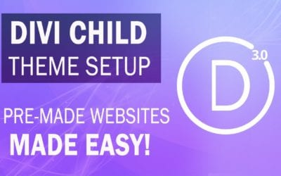 Divi 3.0 Child Theme Tutorial – How To Use Divi Child Themes