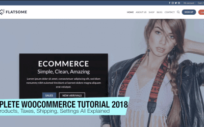 WooCommerce Tutorial 2018 – Complete WordPress E-Commerce Tutorial